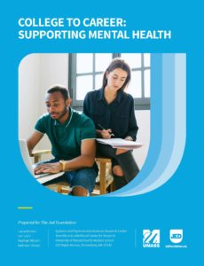 College To Career Supporting Mental Health Children S Mental